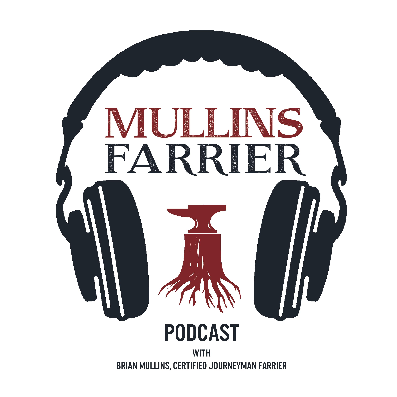 Brian Mullins, Certified Journeyman Farrier